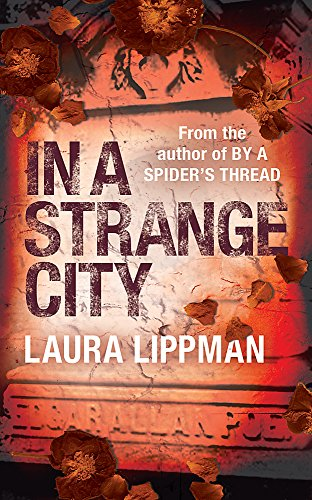 9780752848105: In a Strange City (A Tess Monaghan Investigation)