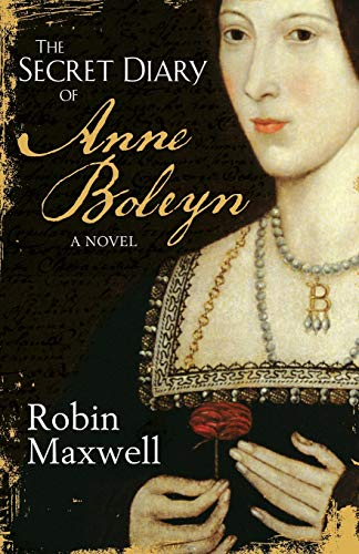 9780752848549: The Secret Diary Of Anne Boleyn
