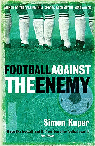 9780752848778: Football Against The Enemy
