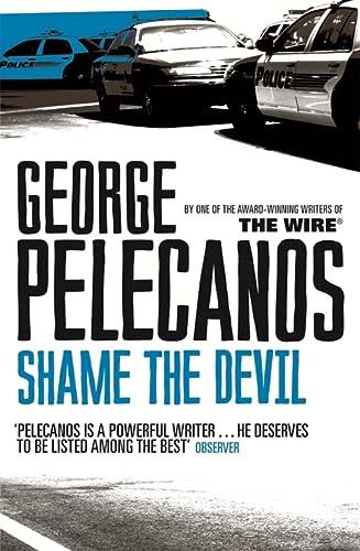 9780752849225: Shame The Devil