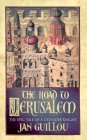 9780752849256: The Road to Jerusalem (Crusades Trilogy) (English and Swedish Edition)