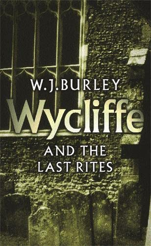 9780752849317: Wycliffe and the Last Rites (Wycliffe Series)