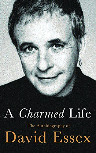 9780752849584: A Charmed Life: The Autobiography of David Essex