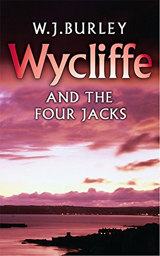 9780752849706: Wycliffe and the Four Jacks (The Cornish Detective)