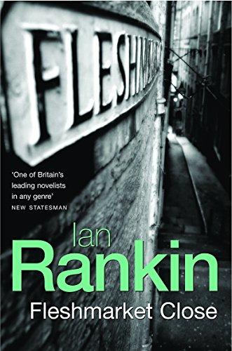 Fleshmarket Close (A Rebus Novel): Rankin, Ian