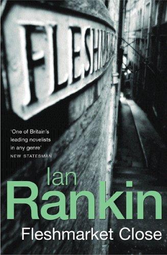 Fleshmarket Close: Rankin, Ian