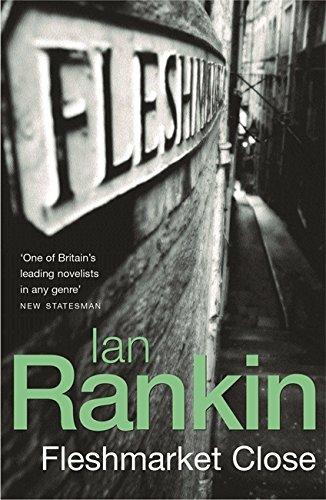 FLESHMARKET CLOSE (Signed copy): RANKIN, Ian