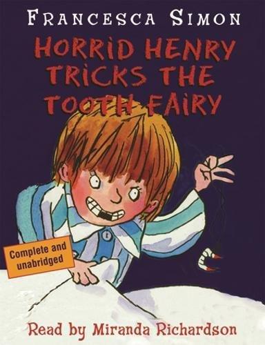 9780752851211: Horrid Henry Tricks the Tooth Fairy