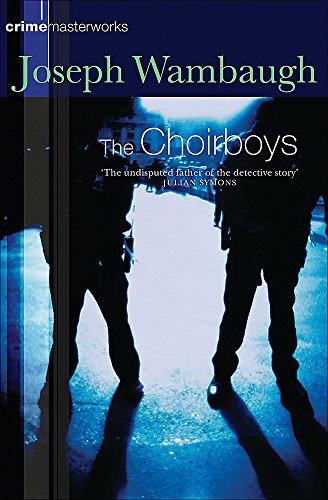 9780752851310: The Choirboys (Crime Masterworks)