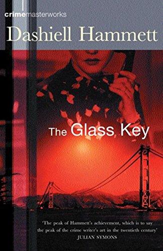 9780752851327: The Glass Key (CRIME MASTERWORKS)