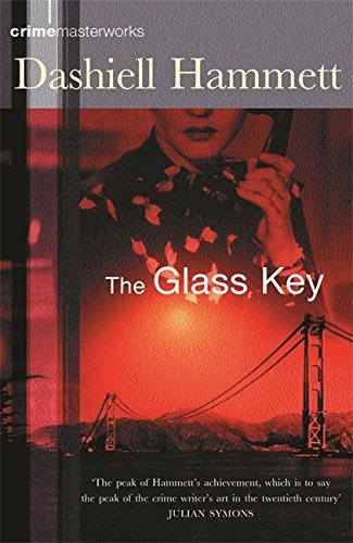 9780752851334: The Glass Key (CRIME MASTERWORKS)