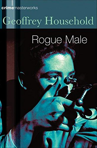 9780752851389: Rogue Male (Crime Masterworks)