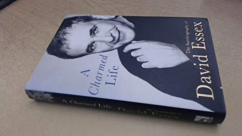 9780752851600: A Charmed Life: The Autobiography of David Essex