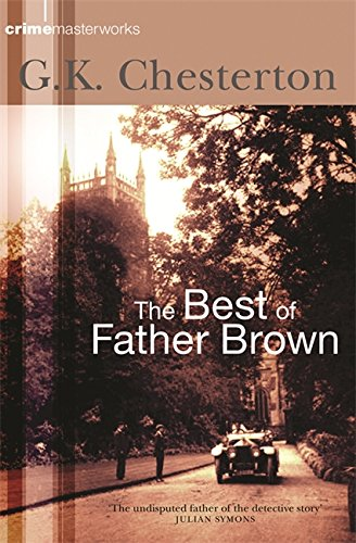 9780752851686: The Best of Father Brown (Crime Masterworks)
