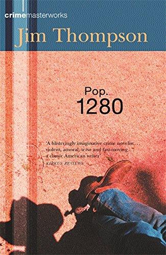 9780752851846: POP. 1280 (CRIME MASTERWORKS)