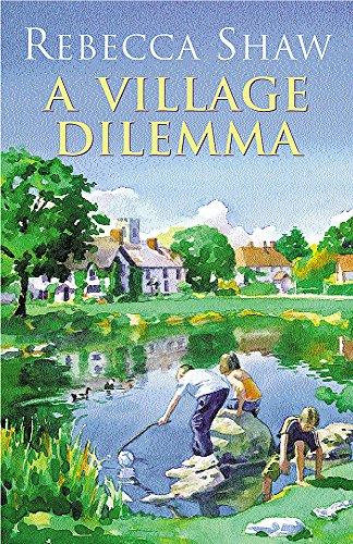 A Village Dilemma (Tales from Turnham Malpas): Shaw, Rebecca