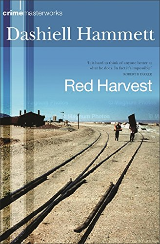 Red Harvest (Crime Masterworks) (0752852612) by Dashiell Hammett