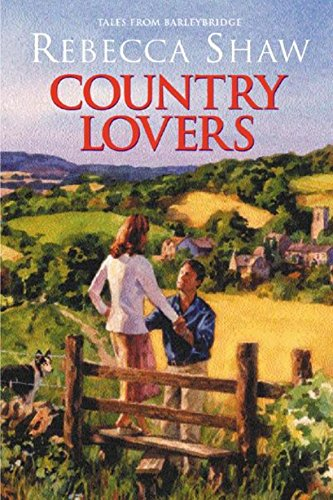 Country Lovers (Tales from Turnham Malpas): Rebecca Shaw