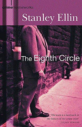The Eighth Circle (CRIME MASTERWORKS): Ellin, Stanley