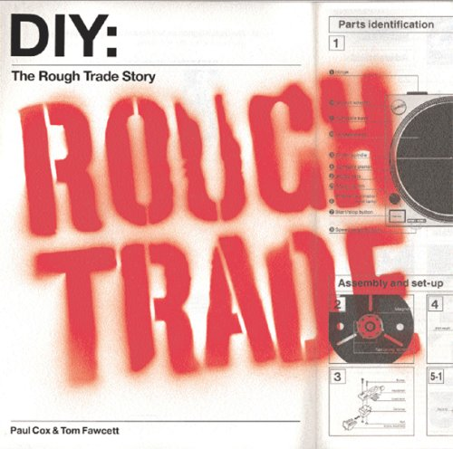 9780752853598: Diy Do It Yourself: The Rough Trade Story