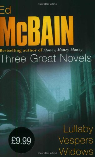 9780752853765: Ed McBain: Three Great Novels: Lullaby, Vespers, Widows (87th Precinct)