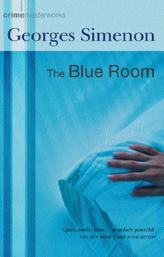 9780752853802: The Blue Room (CRIME MASTERWORKS)