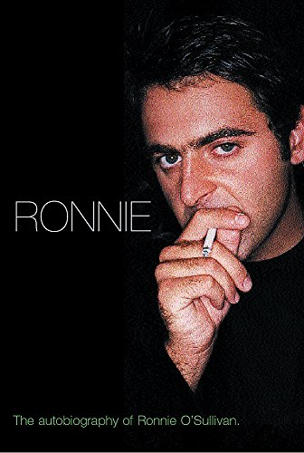 9780752855820: Ronnie: The Autobiography of Ronnie O'Sullivan