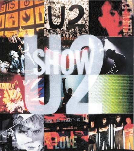 9780752856070: U2 Show: The Art of Touring
