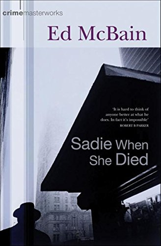 9780752856155: Sadie When She Died (Crime Masterworks)