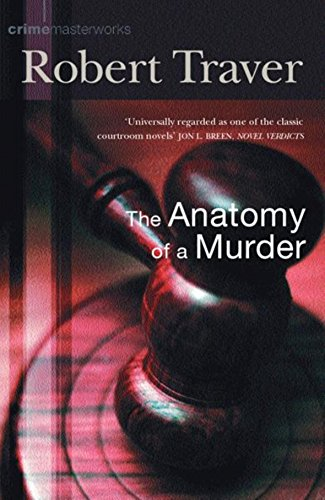 9780752856162: Anatomy of a Murder (Crime Masterworks)