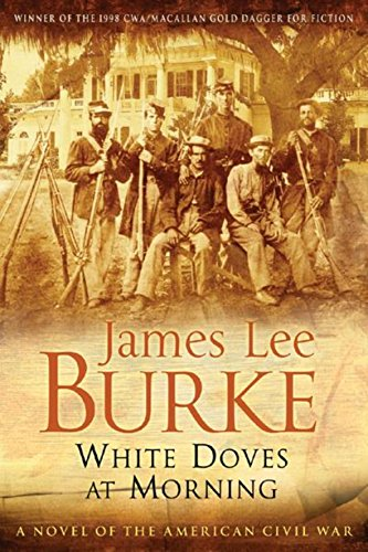 White Doves at Morning (0752856502) by James Lee Burke
