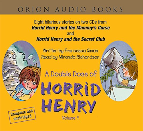 9780752856728: Double Dose of Horrid Henry, Volume 4