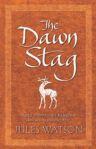 9780752856872: The Dawn Stag (Dalriada, Book 2)