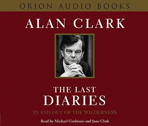 Last Diaries 6 Cd's: Alan Clark