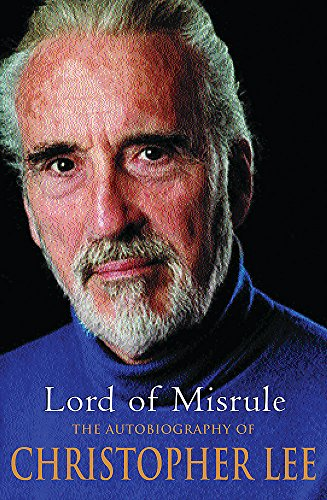 9780752857701: Lord of Misrule: The Autobiography of Christopher Lee