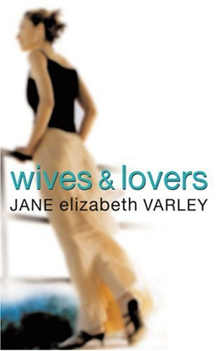 9780752858357: WIVES AND LOVERS.