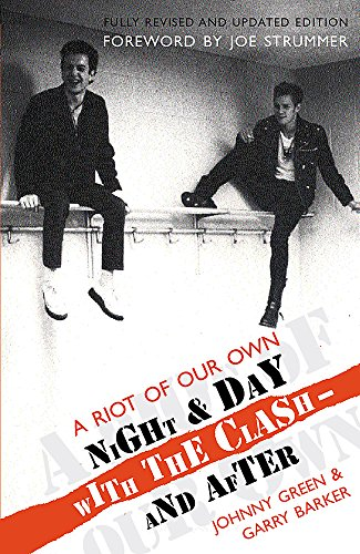 "9780752858432: A Riot of Our Own: Night and Day with the ""Clash"""