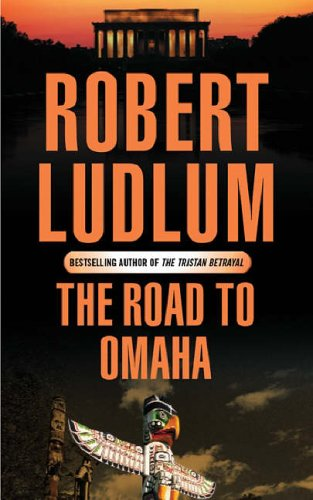 9780752858487: The Road to Omaha