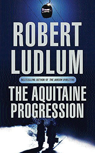 9780752858524: The Aquitaine Progression