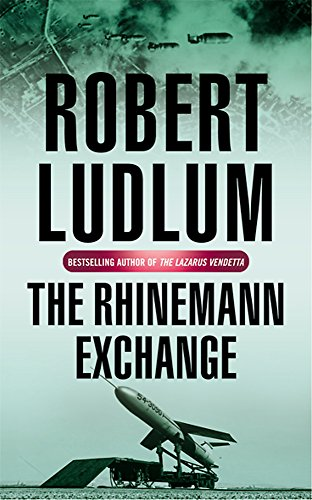 9780752858609: The Rhinemann Exchange