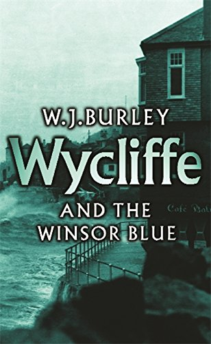 9780752858739: Wycliffe and the Winsor Blue (Wycliffe Series)