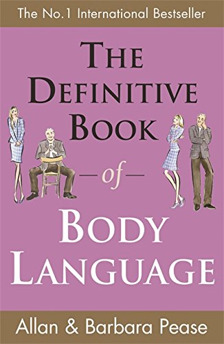 9780752858784: The Definitive Book Of Body Language: How to Read Others' Attitudes by Their Gestures