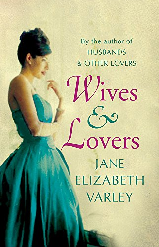 9780752858845: Wives and Lovers