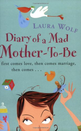 9780752858975: Diary of a Mad Mother-to-be