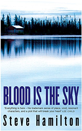 9780752858999: Blood is the Sky