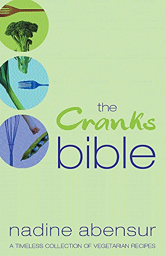9780752859002: The Cranks Bible: A Timeless Collection of Vegetarian Recipes
