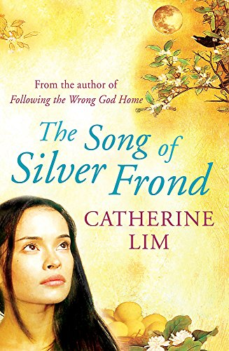 The Song of Silver Frond: Lim, Catherine