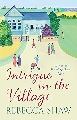 9780752859101: Intrigue In The Village (TURNHAM MALPAS)