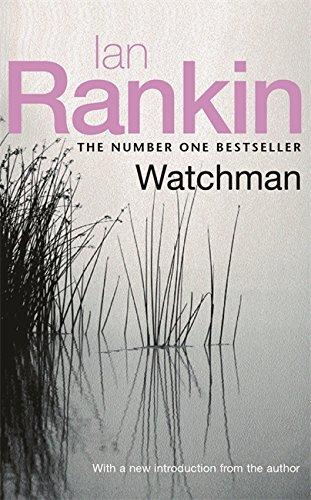 Watchman: Rankin, Ian