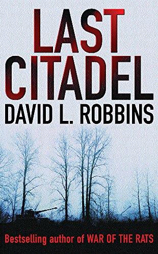 Last Citadel (0752859250) by Robbins, David L.